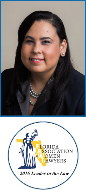 Victoria Cruz-Garcia and Florida Association Women Lawyers- 2016 Leader in the Law